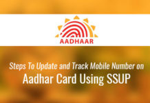 Steps To Update and Track Mobile Number on Aadhar Card Using SSUP