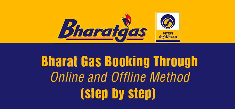 Bharat Gas Booking Through Online and Offline Method