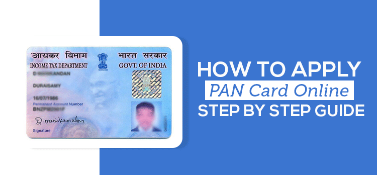 How To Apply PAN Card Online : Step By Step Guide