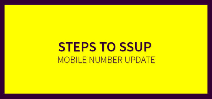 Steps To SSUP Mobile Number Update