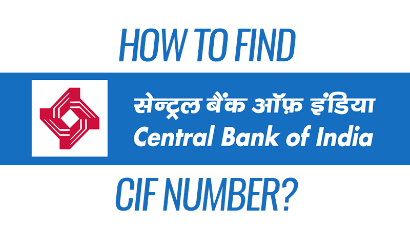 Central Bank of India CIF Number